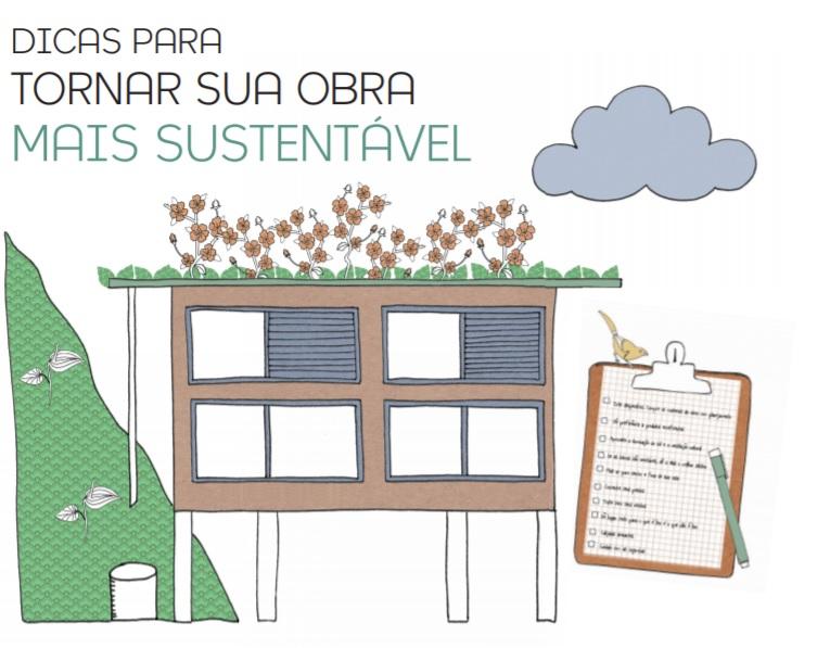 """Ilustração de casa sobre pilares com jardim no teto. Acima o título """"Dicas para tornar sua obra mais sustentável"""" escrito"""